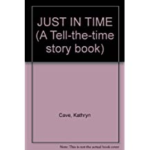 Just in Time by Kathryn Cave (1989-08-05)