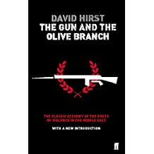 The Gun and the Olive Branch: The Roots of Violence in the Middle East