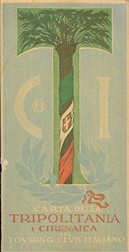 Carta della Tripolitania e Cirenaica.