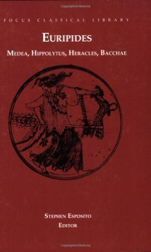 Four Plays: Medea, Hippolytus, Heracles, Bacchae (Focus Classical Library) Corr Edition by Euripides published by Focus Publishing/R. Pullins Co. (2002)