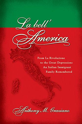la-bellamerica-from-la-rivoluzione-to-the-great-depression-an-italian-immigrant-family-remembered-le