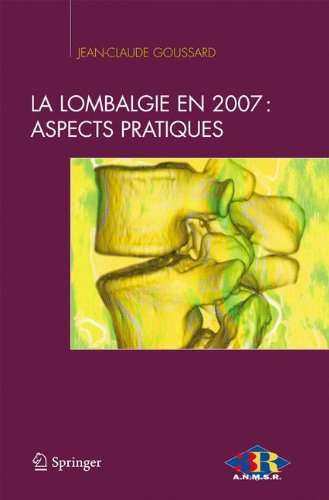 La lombalgie en 2007: aspects pratiques