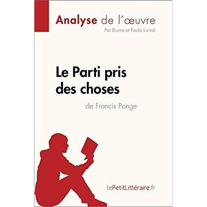 Le Parti pris des choses de Francis Ponge (Analyse de l'œuvre) (Fiche de lecture)