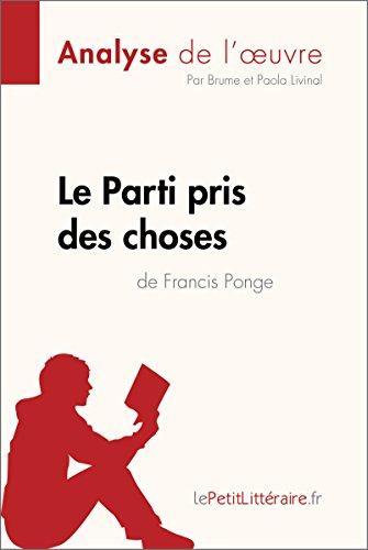 Le Parti pris des choses de Francis Ponge (Analyse de l'œuvre) (Fiche de lecture) par Brume