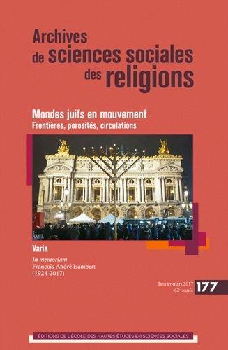 Archives de sciences sociales des religions, N° 177 :