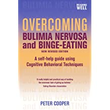 Overcoming Bulimia Nervosa and Binge-Eating: A Books on Prescription Title (Overcoming Books) (English Edition)