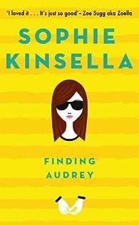 Finding Audrey par Sophie Kinsella
