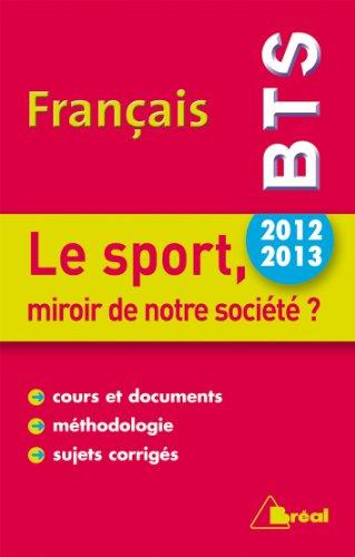 BTS Français : Le sport, miroir de notre société ? par Patrick Simmarano