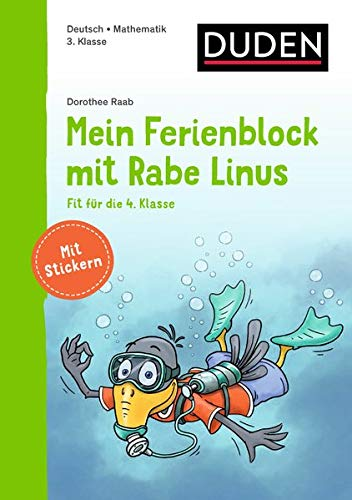 Mein Ferienblock mit Rabe Linus – Fit für die 4. Klasse: Vorbereitung auf die 4. Klasse (Einfach lernen mit Rabe Linus)