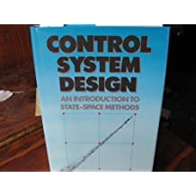 Control Systems Design: An Introduction To State-Space Methods by Bernard Friedland (1985-01-01)
