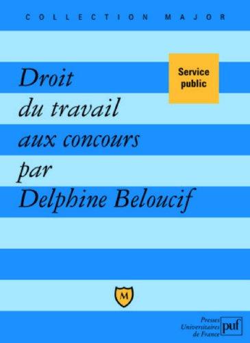 Droit du travail aux concours par Delphine Beloucif