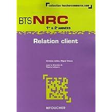 Relation client BTS NRC 1e et 2e années by Thierry Lefeuvre (2007-05-09)