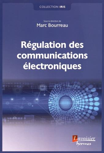 Régulation des communications électroniques par Marc Bourreau