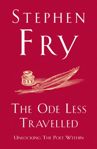 The Ode Less Travelled: Unlocking the Poet Within by [Fry, Stephen] - get started with the poetry diet