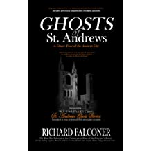 Ghosts of St. Andrews - a Ghost Tour of the Ancient City