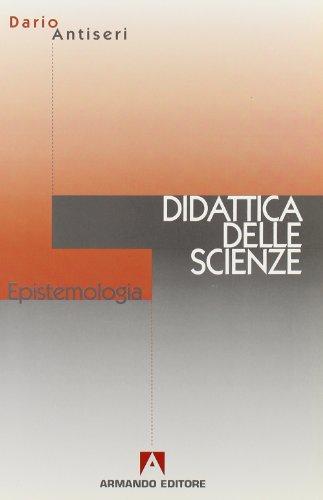 Epistemologia e didattica delle scienze