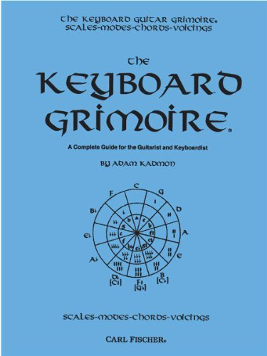 The Keyboard Grimoire: A Complete Guide for the Guitarist and Keyboardist by Adam Kadmon (1993-06-01)