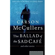 The Ballad of the Sad Cafe: and Other Stories by Carson McCullers (2005-04-05)