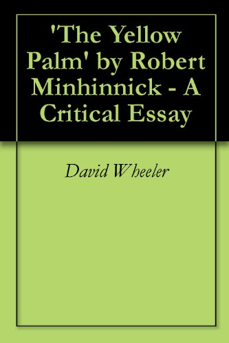 the-yellow-palm-by-robert-minhinnick-a-critical-essay-english-edition