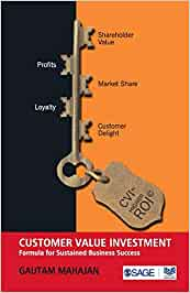 Buy Customer Value Investment Formula For Sustained Business Success Book Online At Low Prices In India Customer Value Investment Formula For Sustained Business Success Reviews Ratings Amazon In