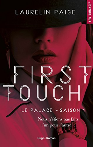 First touch Le palace Saison 1 par [Paige, Laurelin]