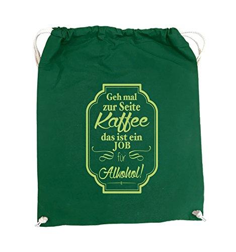 Schwarz Seite 37x46cm Farbe Pink Grün zur mal Alkohol ein Bags Geh Grün Job Kaffee ist für Turnbeutel das Comedy Zqw4ACIA