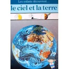 Le Ciel et la terre par Dominique Aubert