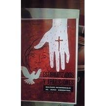 ESTIGMATIZADOS Y APARICIONES. Realidades incomprensibles del mundo supernatural (Zaragoza, 1961)