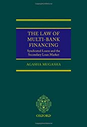 The Law of Multi-Bank Financing: Syndicated Loans and the Secondary Loan Market