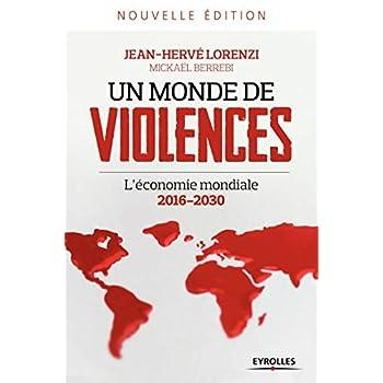 Un monde de violences: L'économie mondiale 2016-2030.