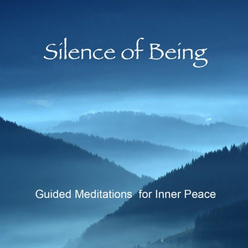 Silence of Being: Guided Medit...