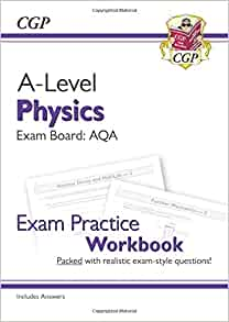 New A-Level Physics: AQA Year 1 & 2 Exam Practice Workbook