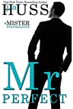 Mr. Perfect: A Mister Standalone (English Edition)