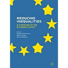 Reducing Inequalities: A Challenge for the European Union?