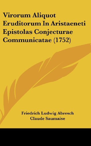 Virorum Aliquot Eruditorum in Aristaeneti Epistolas Conjecturae Communicatae (1752)