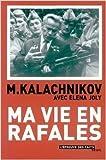 Ma vie en rafales de Mikhaïl Kalachnikov,Eléna Joly ( 6 mai 2003 )