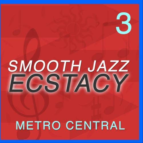 Smooth Jazz Ecstasy 3