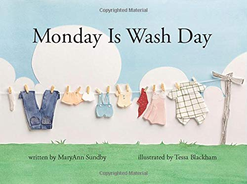 Monday Is Wash Day -