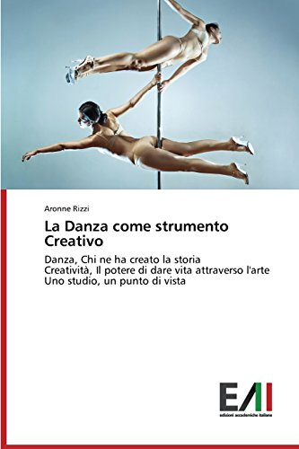 la-danza-come-strumento-creativo-danza-chi-ne-ha-creato-la-storia-creativita-il-potere-di-dare-vita-