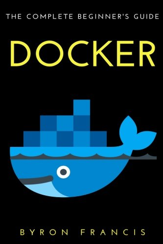 docker-the-complete-beginners-guide