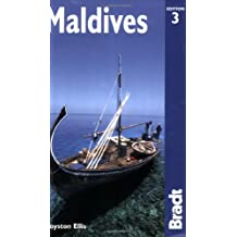 Maldives, 3rd: The Bradt Travel Guide