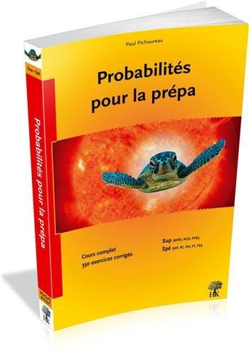 Probabilités pour la prépa : Cours et ...