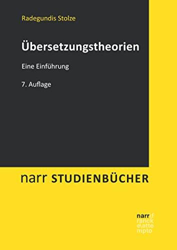 Übersetzungstheorien: Eine Einführung (narr studienbücher)