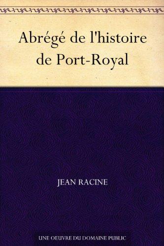 Couverture du livre Abrégé de l'histoire de Port-Royal