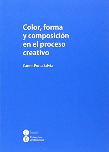 Color, forma y composición en el proceso creativo (AULA 204) por Carme Porta Salvia