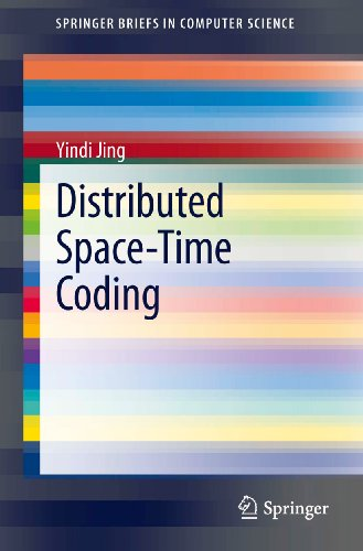 Distributed Space-Time Coding (SpringerBriefs in Computer Science)