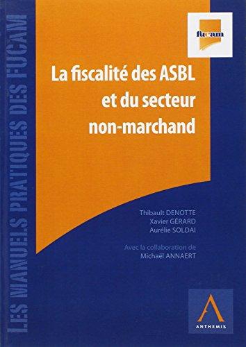 La Fiscalite des Asbl et du Secteur Non-Marchand 2011 - Deuxime dition par Grard X Denotte T.
