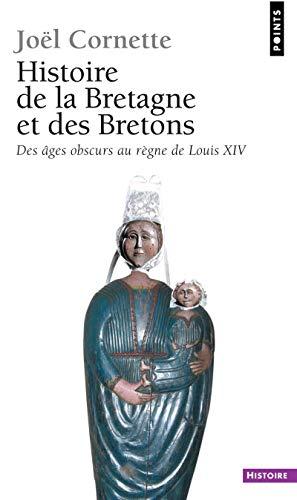 Histoire de la Bretagne et des Bretons. Des âges o (1) par Joel Cornette
