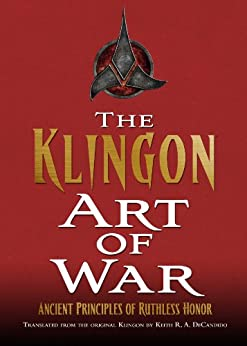 The Klingon Art of War (Star Trek: The Next Generation) by [DeCandido, Keith R. A.]