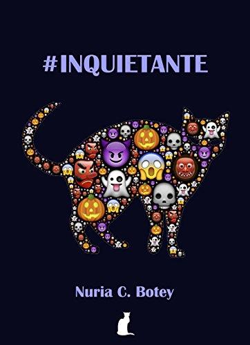 #Inquietante: relatos y microrrelatos de fantasía oscura por Nuria C. Botey